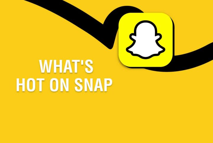 What's hot on Snap this season?